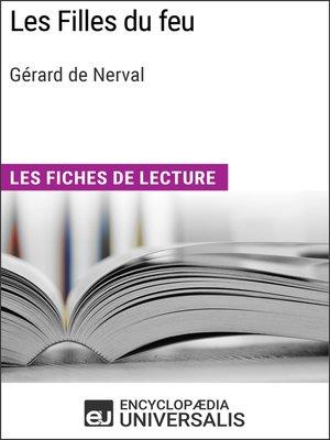 cover image of Les Filles du feu de Gérard de Nerval