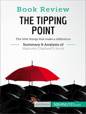 cover image of The Tipping Point by Malcolm Gladwell: The little things that make a difference