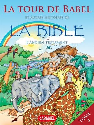 cover image of La Tour de Babel et autres histoires de la Bible