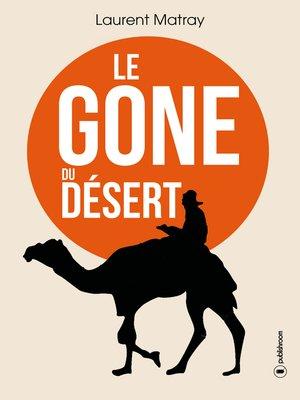 cover image of Le Gone du désert