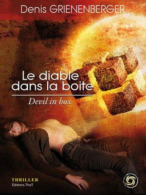 cover image of Le diable dans la boite