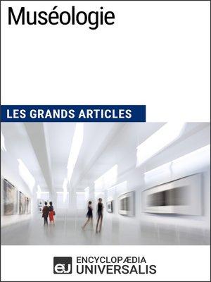 cover image of Muséologie (Les Grands Articles)