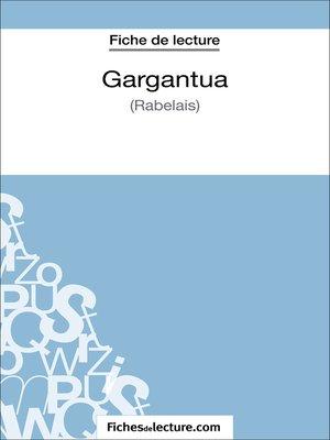 cover image of Gargantua de Rabelais (Fiche de lecture)