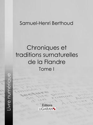 cover image of Chroniques et traditions surnaturelles de la Flandre Tome 2