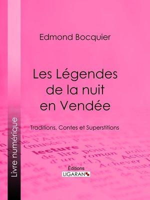 cover image of Les Légendes de la nuit en Vendée