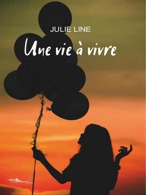 cover image of Une vie à vivre