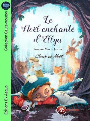 cover image of Le Noël enchanté d'Ellya