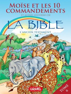 cover image of Moïse, les 10 commandements et autres histoires de la Bible
