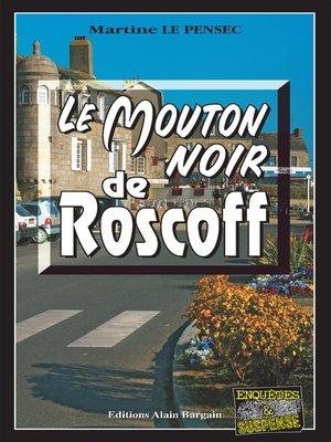 cover image of Le mouton noir de Roscoff