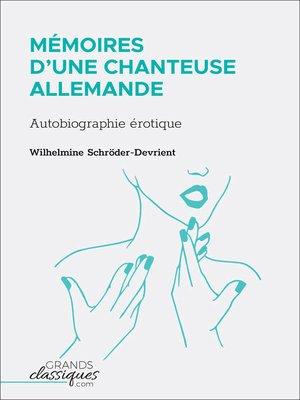 cover image of Mémoires d'une chanteuse allemande
