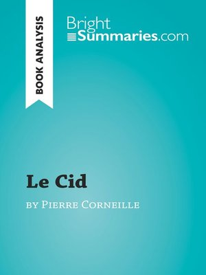 cover image of Le Cid by Pierre Corneille (Book Analysis)