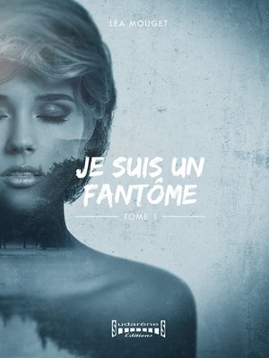 cover image of Je suis un fantôme