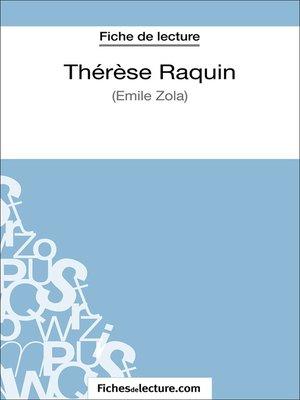 cover image of Thérèse Raquin de Zola (Fiche de lecture)