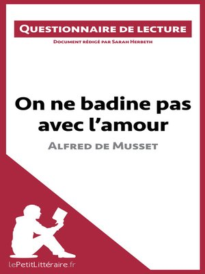 cover image of On ne badine pas avec l'amour d'Alfred de Musset