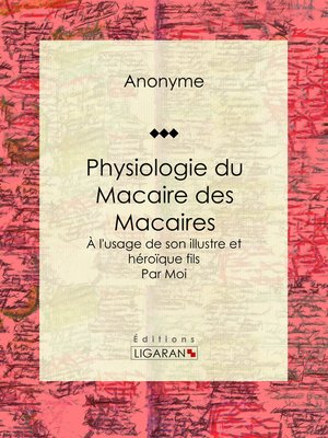 cover image of Physiologie du Macaire des Macaires