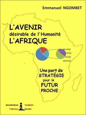 cover image of L'Avenir désirable de l'Humanité, L'Afrique