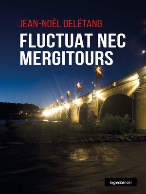 cover image of Fluctuat nec mergiTours