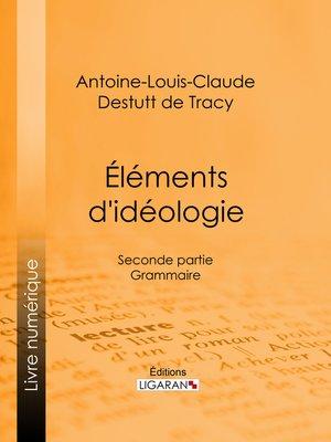 cover image of Éléments d'idéologie