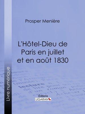 cover image of L'Hôtel-Dieu de Paris en juillet et en août 1830