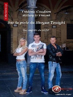 cover image of Sur la piste du Shogun tonight