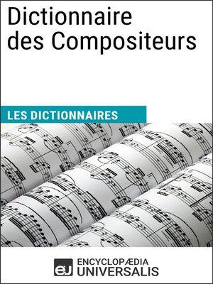 cover image of Dictionnaire des Compositeurs