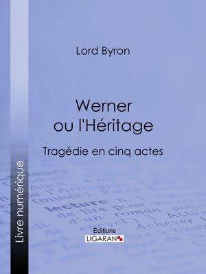 cover image of Werner ou l'Héritage