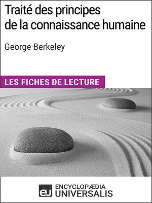 cover image of Traité des principes de la connaissance humaine de George Berkeley