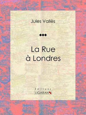 cover image of La Rue à Londres