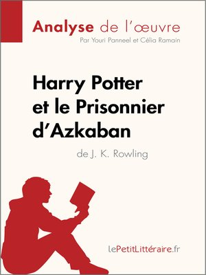 cover image of Harry Potter et le Prisonnier d'Azkaban de J. K. Rowling (Analyse de l'oeuvre)