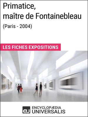 cover image of Primatice, maître de Fontainebleau (Paris--2004)