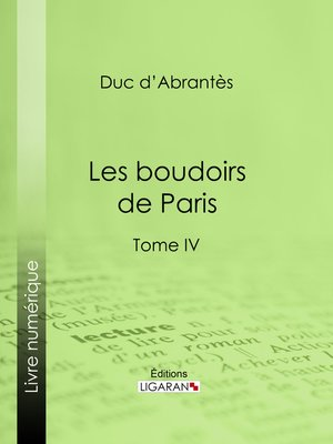 cover image of Les Boudoirs de Paris, Tome IV