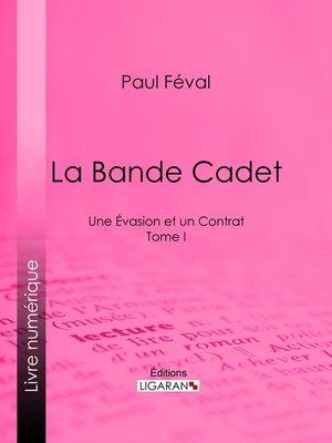cover image of La Bande Cadet