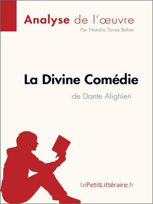 cover image of La Divine Comédie de Dante Alighieri (Analyse de l'oeuvre)