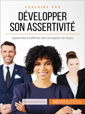 cover image of Développer son assertivité