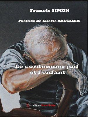 cover image of Le cordonnier juif et l'enfant