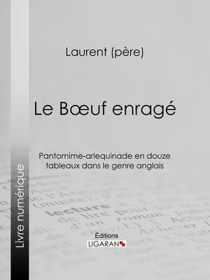 cover image of Le Boeuf enragé