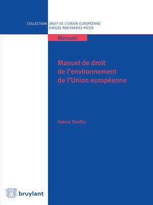 cover image of Manuel de droit de l'environnement de l'UE