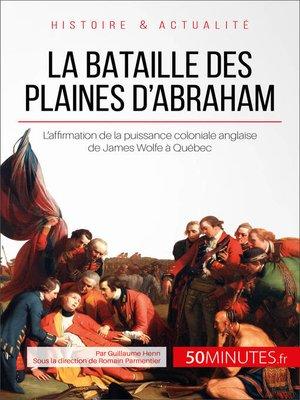 cover image of La bataille des plaines d'Abraham