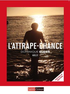 cover image of L'attrape-chance