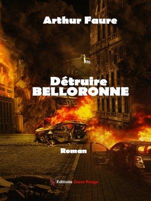 cover image of Détruire Belloronne