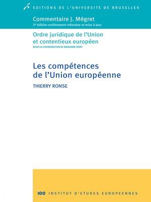 cover image of Les compétences de l'Union européenne