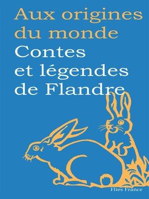 cover image of Contes et légendes de Flandre