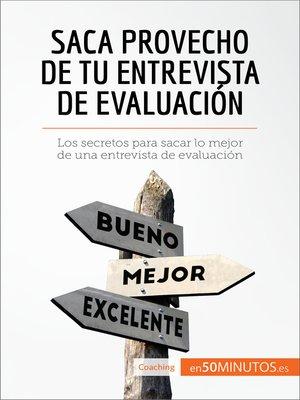 cover image of Saca provecho de tu entrevista de evaluación