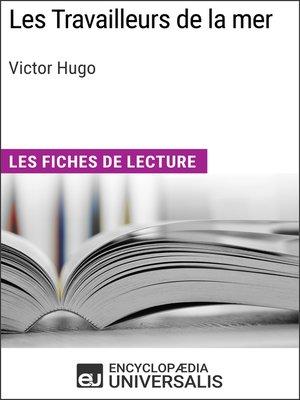 cover image of Les Travailleurs de la mer de Victor Hugo