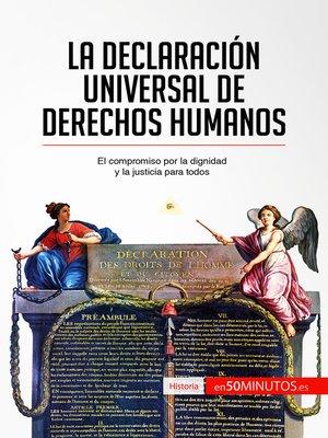cover image of La Declaración Universal de Derechos Humanos