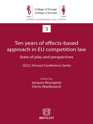 cover image of Ten years of effects- Based approach in EU competition law