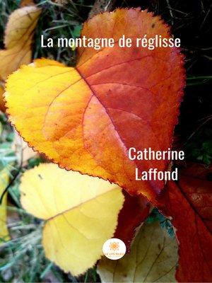 cover image of La montagne de réglisse