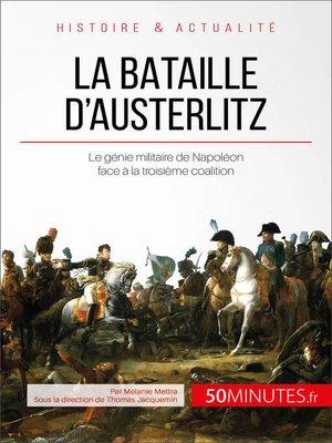 cover image of La bataille d'Austerlitz