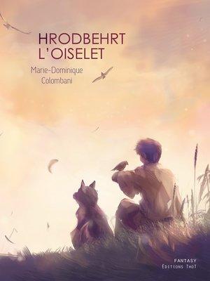 cover image of Hrodbehrt l'oiselet