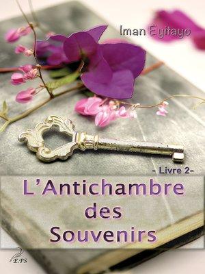 cover image of L'Antichambre des Souvenirs
